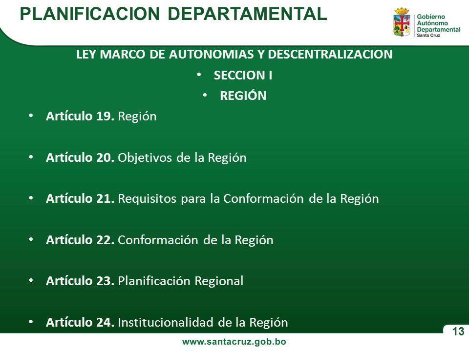 LEY MARCO DE AUTONOMIAS Y DESCENTRALIZACION