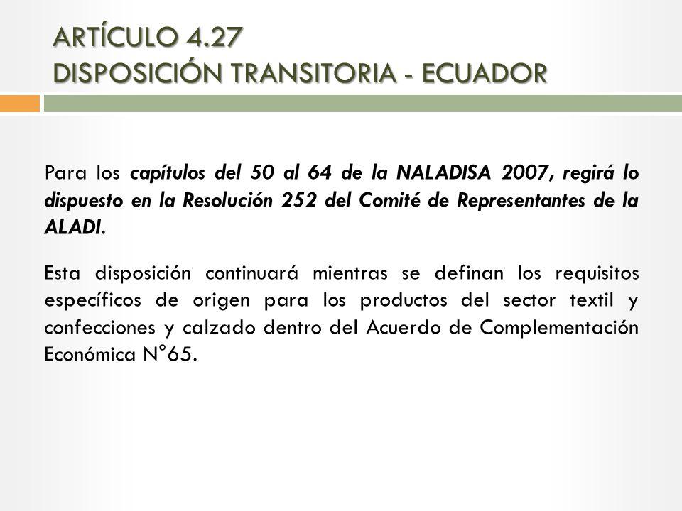 ARTÍCULO 4.27 DISPOSICIÓN TRANSITORIA - ECUADOR