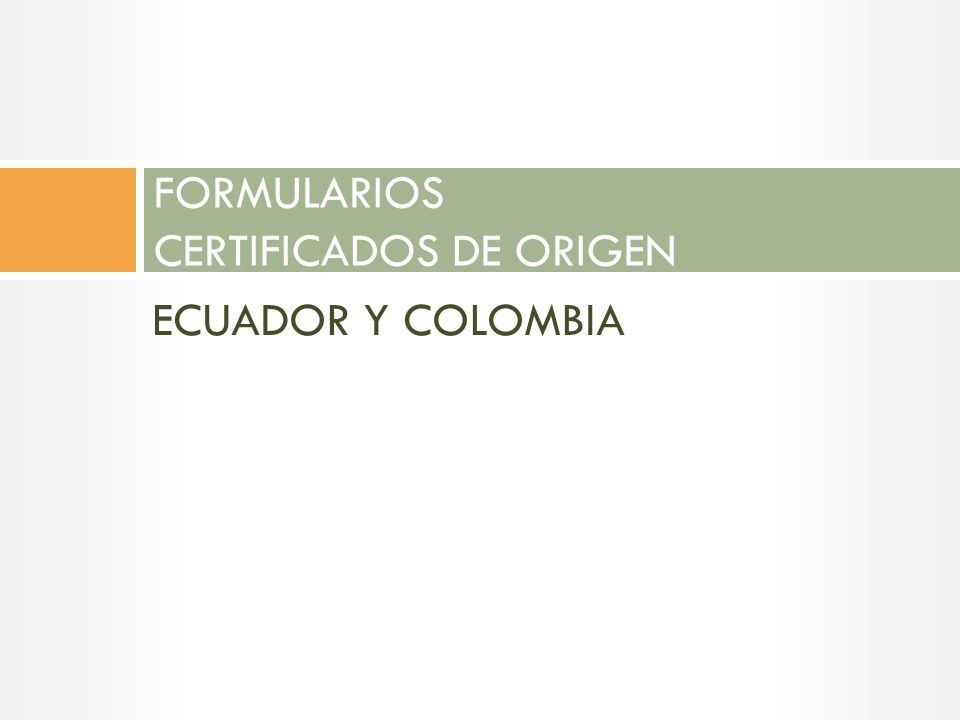 FORMULARIOS CERTIFICADOS DE ORIGEN