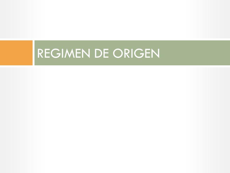REGIMEN DE ORIGEN