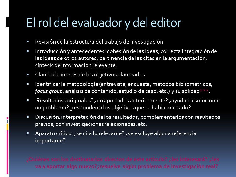 El rol del evaluador y del editor