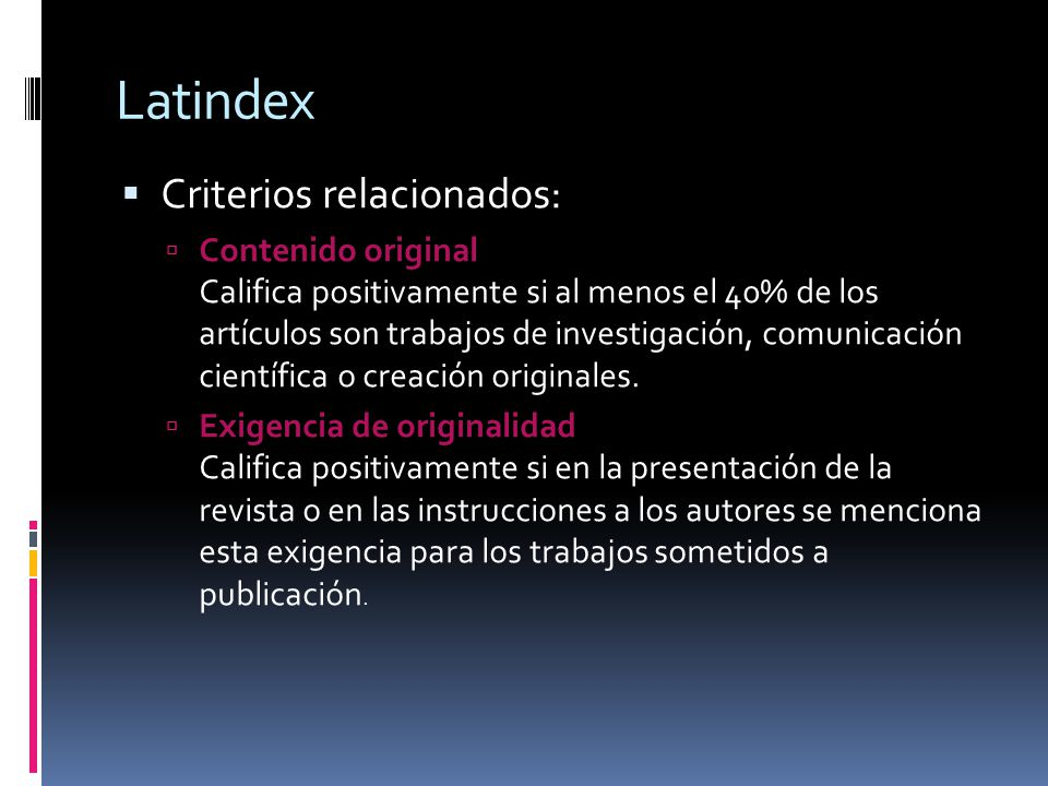 Latindex Criterios relacionados: