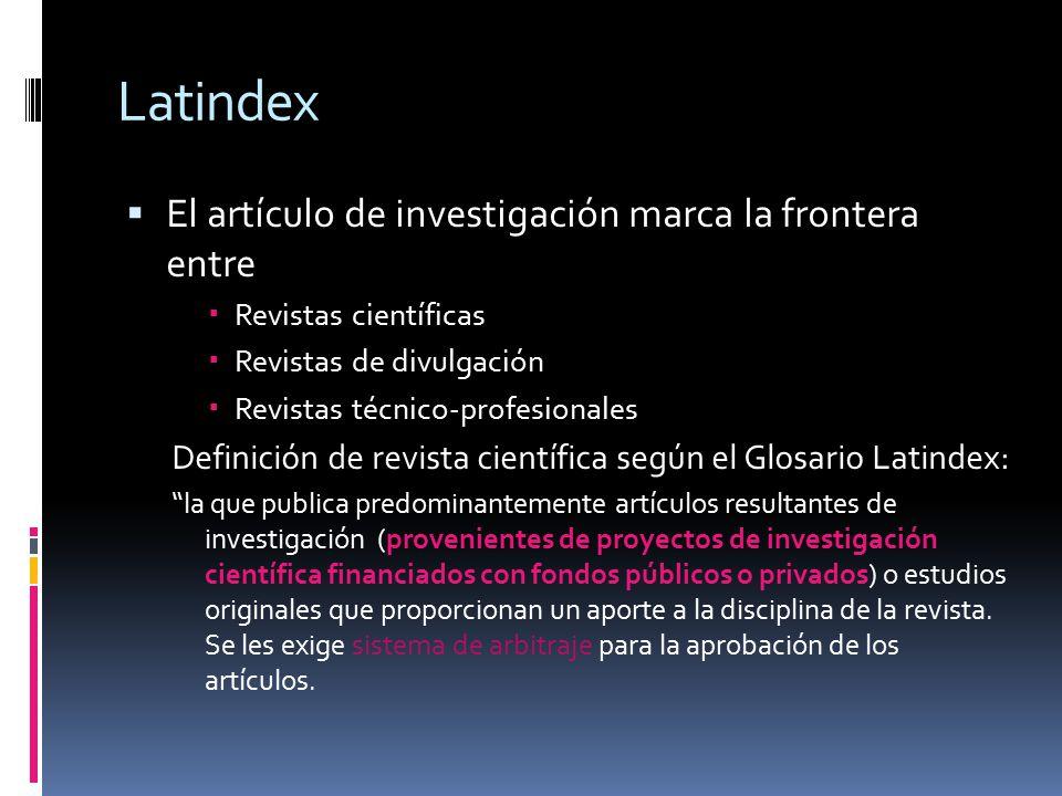 Latindex El artículo de investigación marca la frontera entre