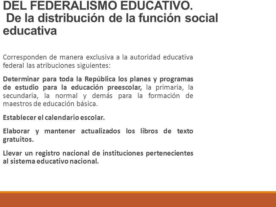 DEL FEDERALISMO EDUCATIVO