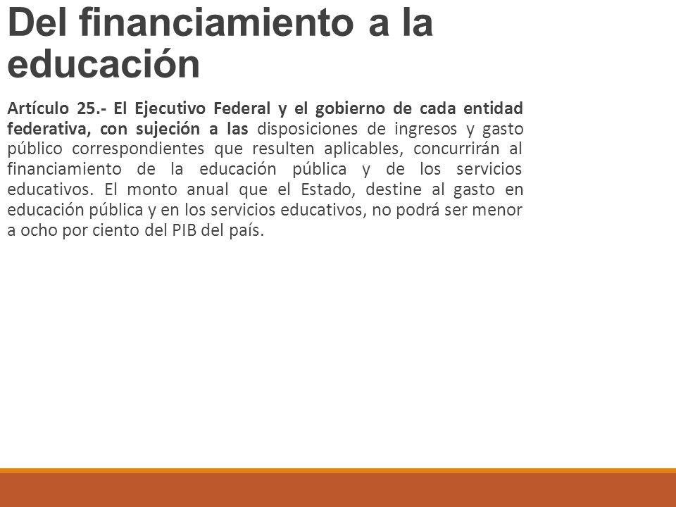 Del financiamiento a la educación