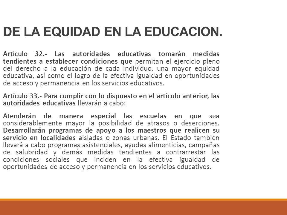 DE LA EQUIDAD EN LA EDUCACION.