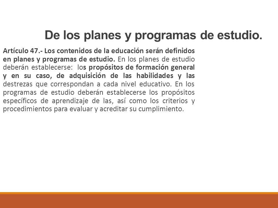 De los planes y programas de estudio.