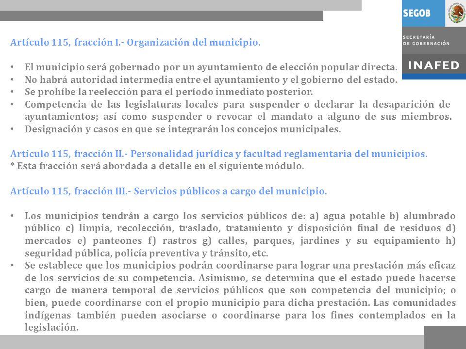 Artículo 115, fracción I.- Organización del municipio.