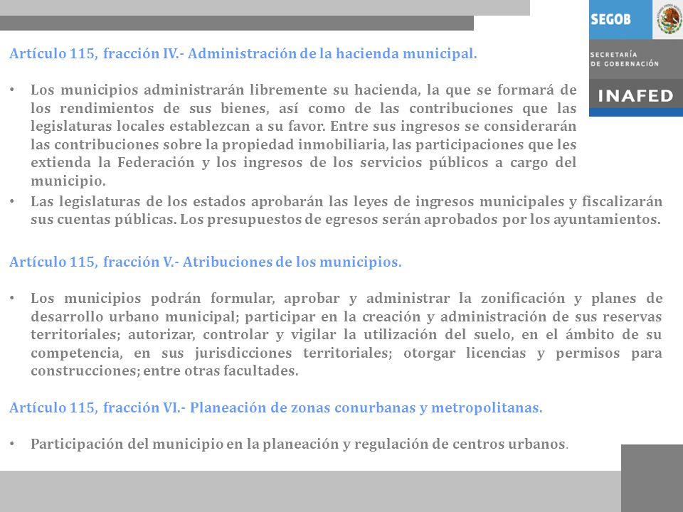 Artículo 115, fracción IV.- Administración de la hacienda municipal.