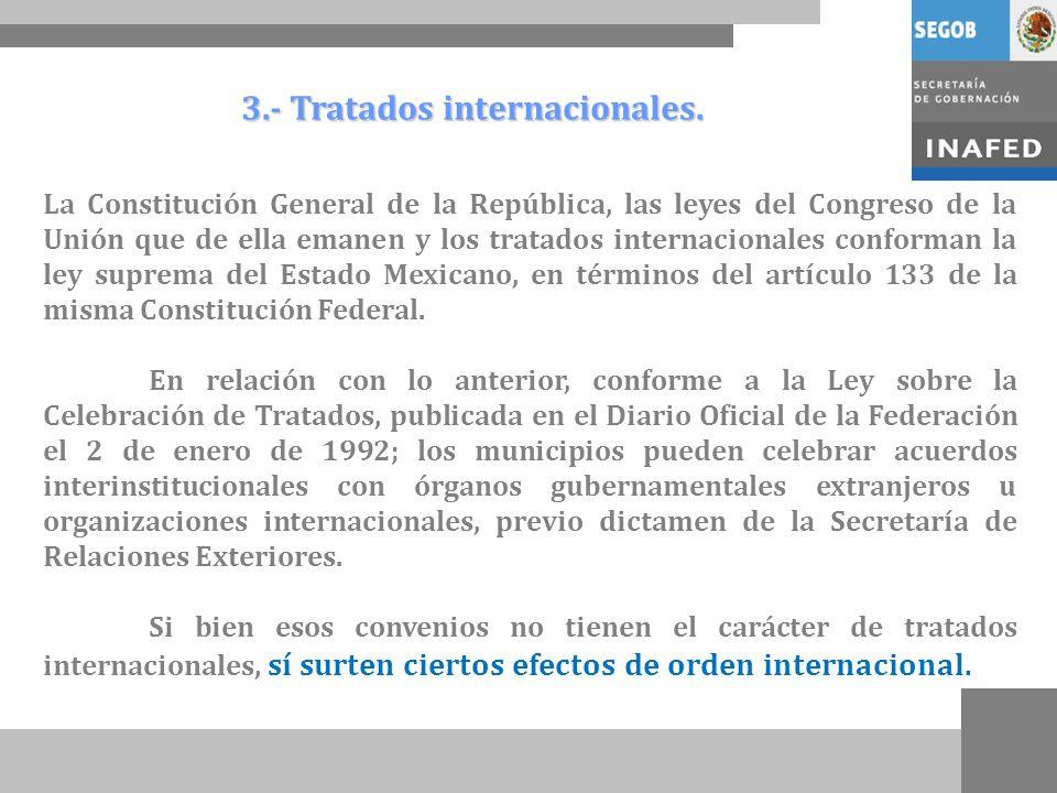 3.- Tratados internacionales.