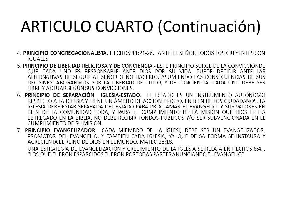 ARTICULO CUARTO (Continuación)