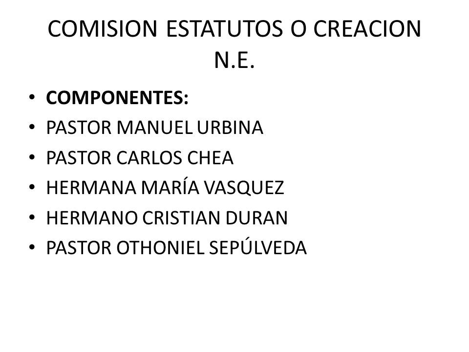 COMISION ESTATUTOS O CREACION N.E.