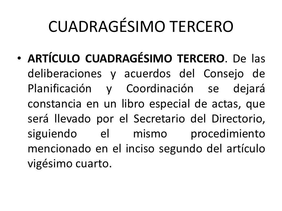 CUADRAGÉSIMO TERCERO