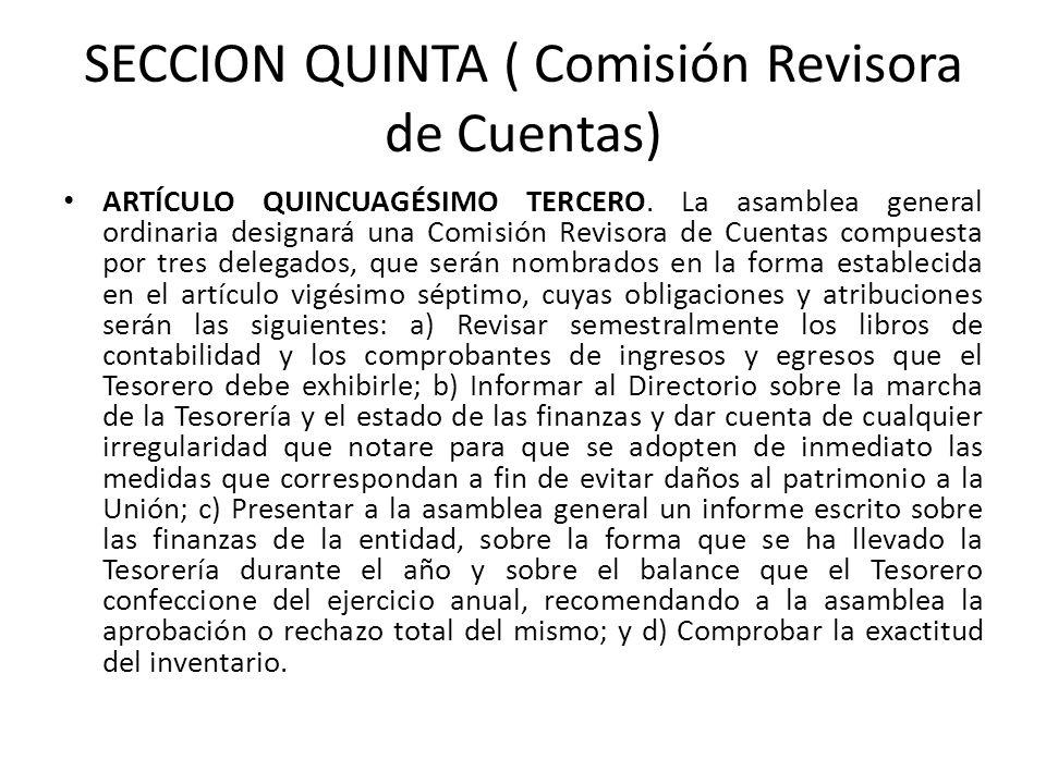 SECCION QUINTA ( Comisión Revisora de Cuentas)