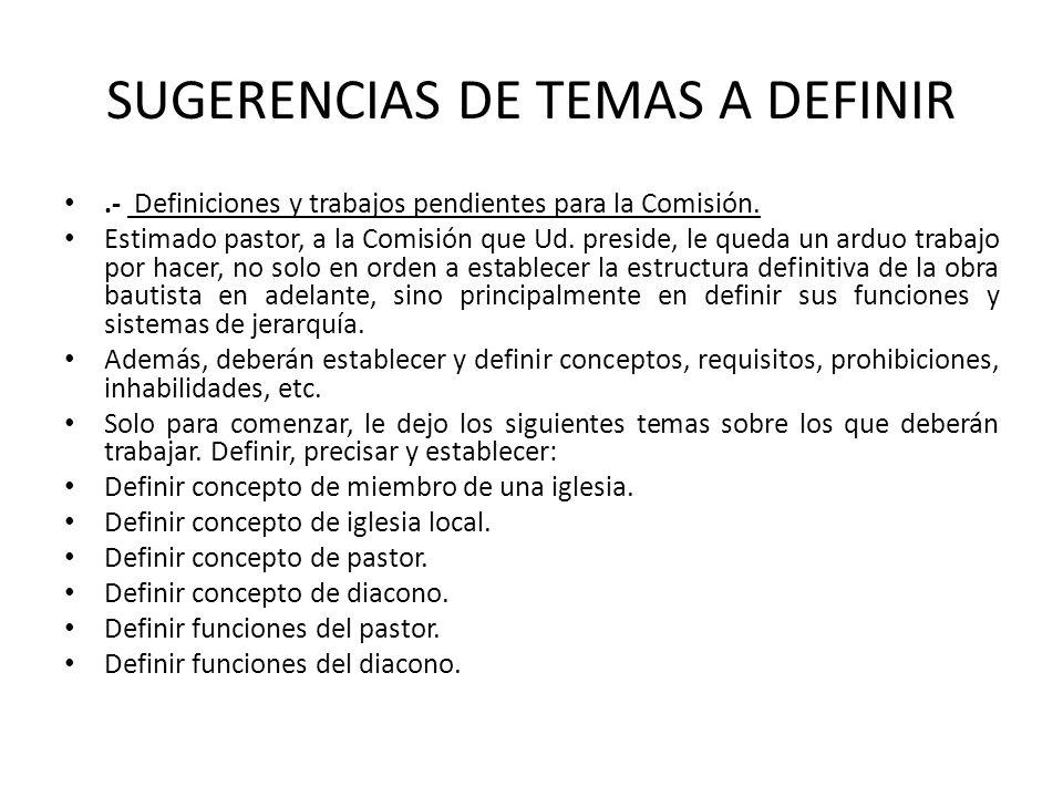 SUGERENCIAS DE TEMAS A DEFINIR