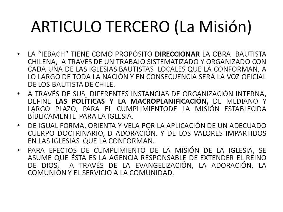 ARTICULO TERCERO (La Misión)