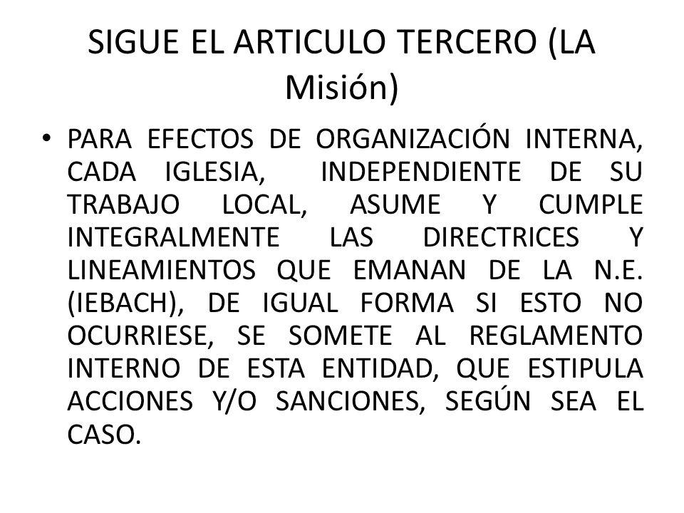 SIGUE EL ARTICULO TERCERO (LA Misión)