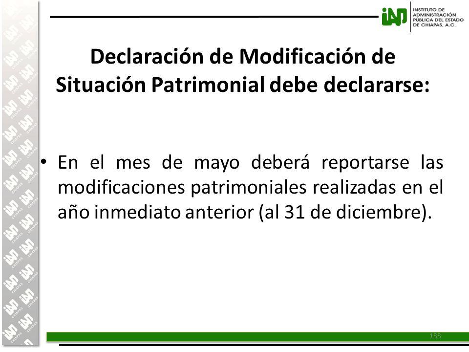 Declaración de Modificación de Situación Patrimonial debe declararse: