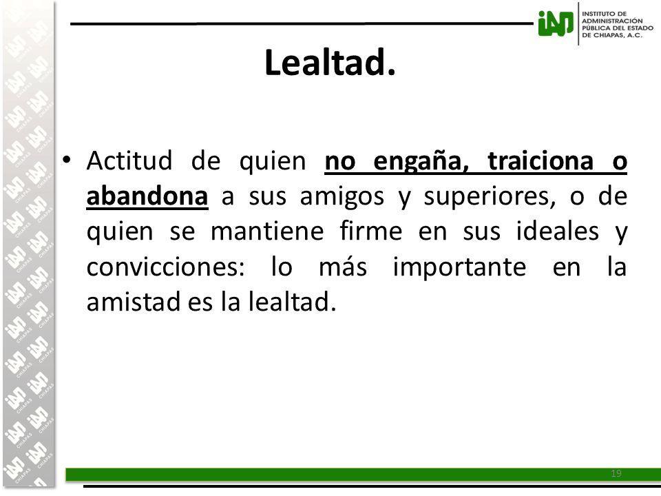 Lealtad.