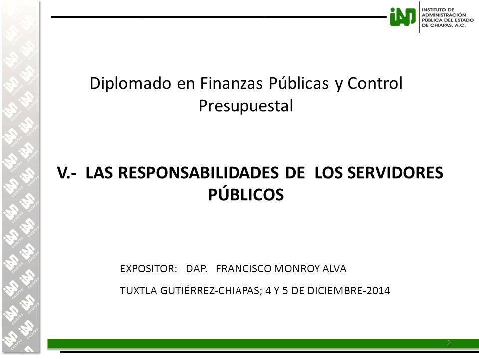 V.- LAS RESPONSABILIDADES DE LOS SERVIDORES PÚBLICOS