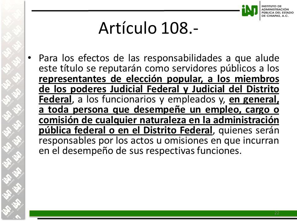 Artículo 108.-