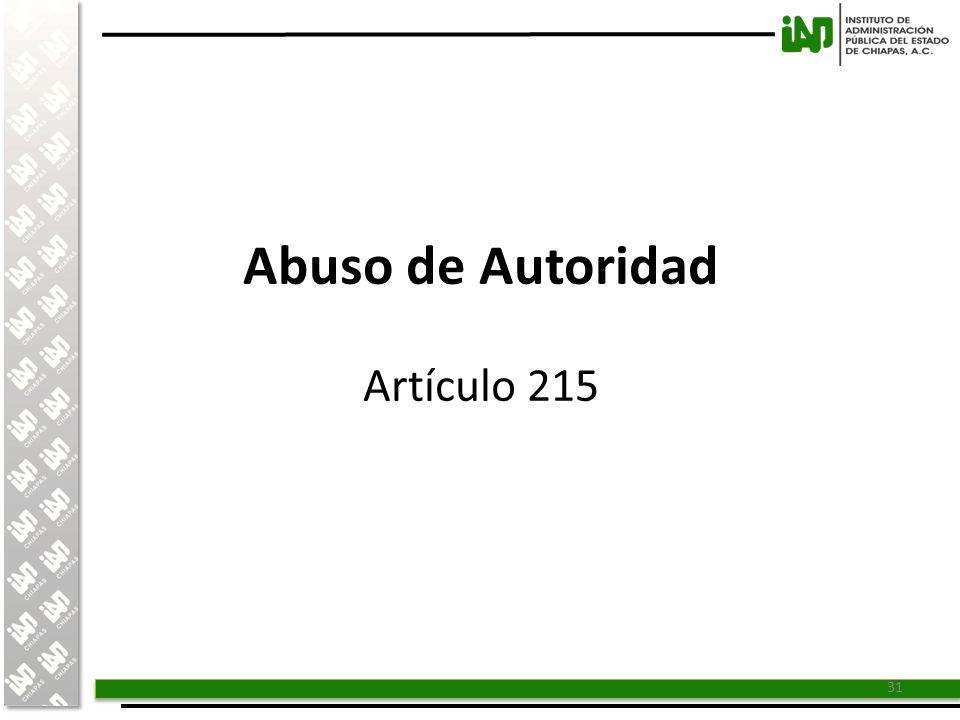 Abuso de Autoridad Artículo 215