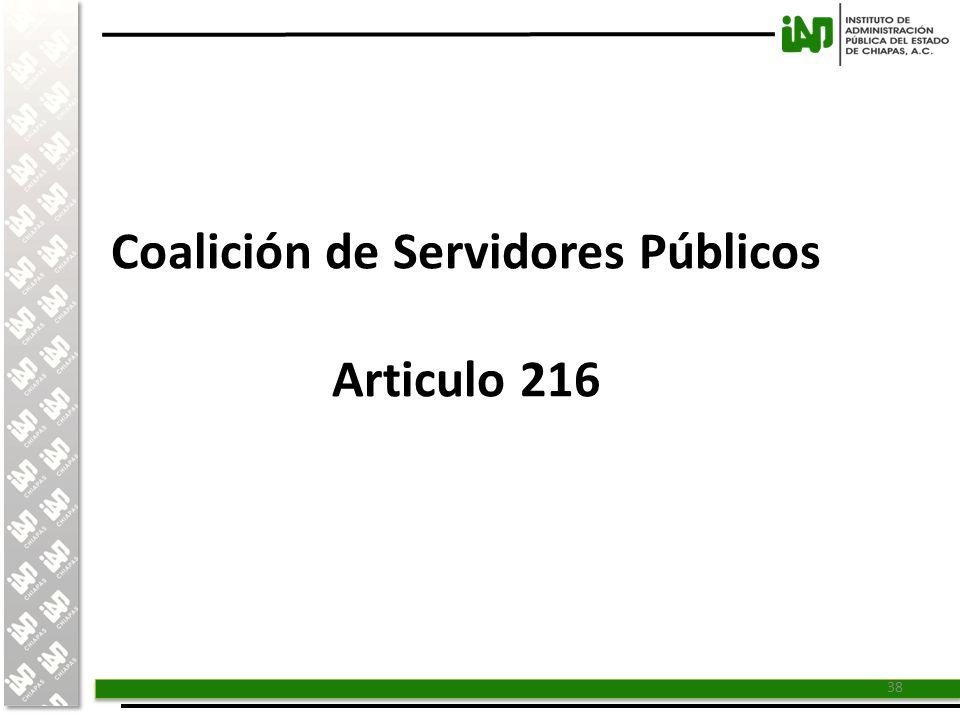 Coalición de Servidores Públicos Articulo 216
