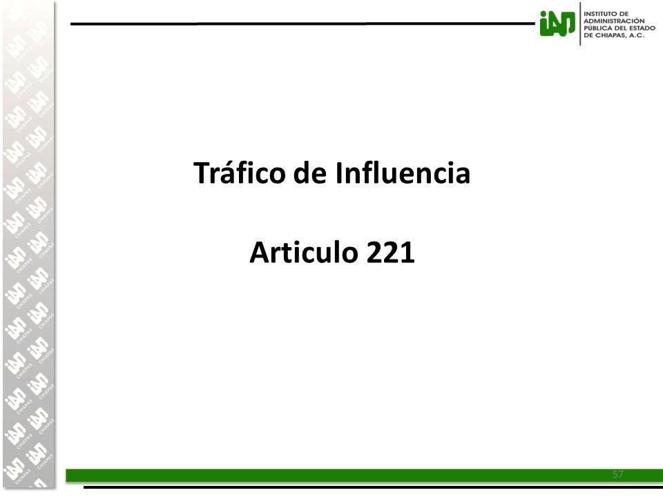 Tráfico de Influencia Articulo 221
