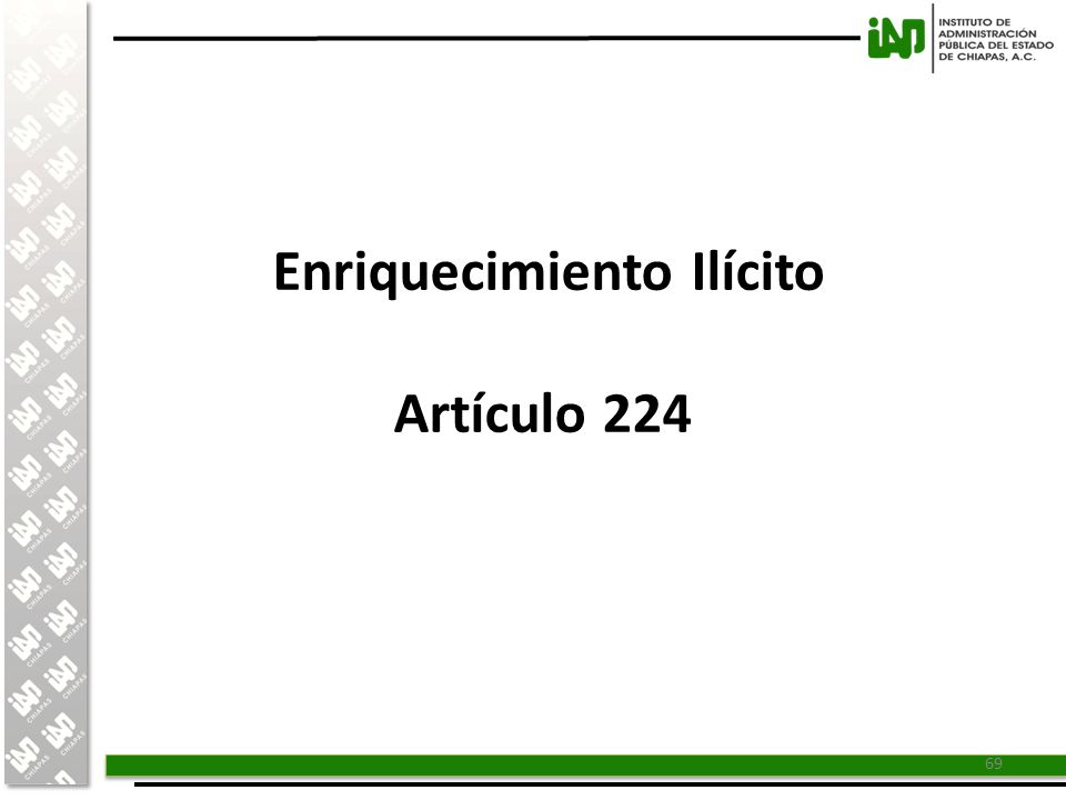 Enriquecimiento Ilícito Artículo 224
