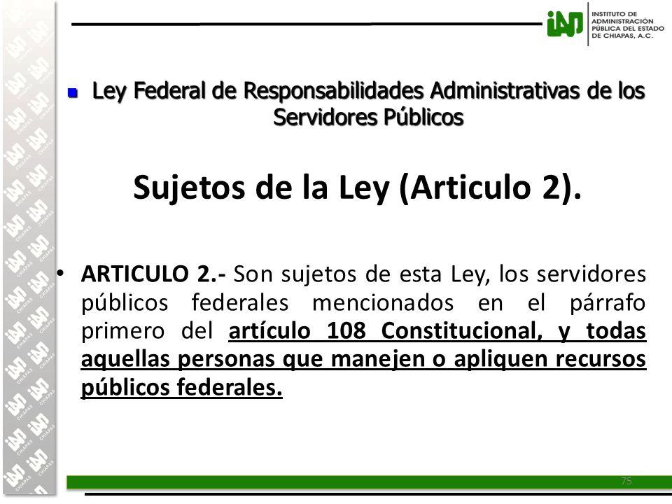 Sujetos de la Ley (Articulo 2).