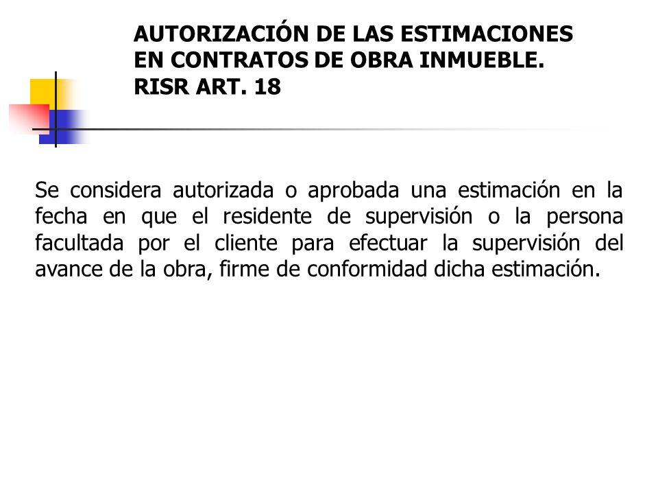 AUTORIZACIÓN DE LAS ESTIMACIONES EN CONTRATOS DE OBRA INMUEBLE