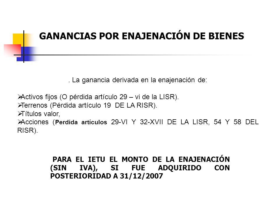 GANANCIAS POR ENAJENACIÓN DE BIENES