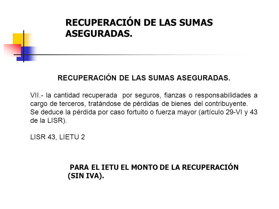 RECUPERACIÓN DE LAS SUMAS ASEGURADAS.