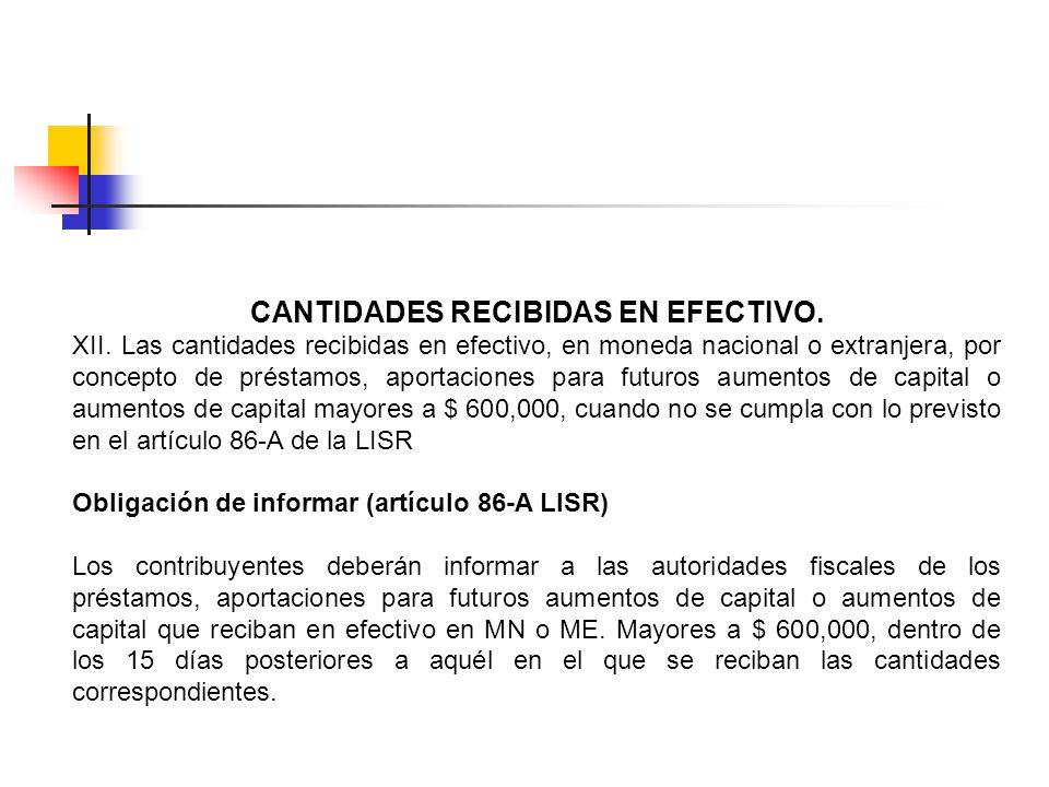 CANTIDADES RECIBIDAS EN EFECTIVO.