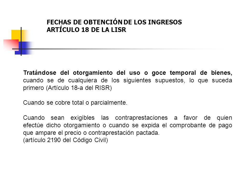 FECHAS DE OBTENCIÓN DE LOS INGRESOS ARTÍCULO 18 DE LA LISR