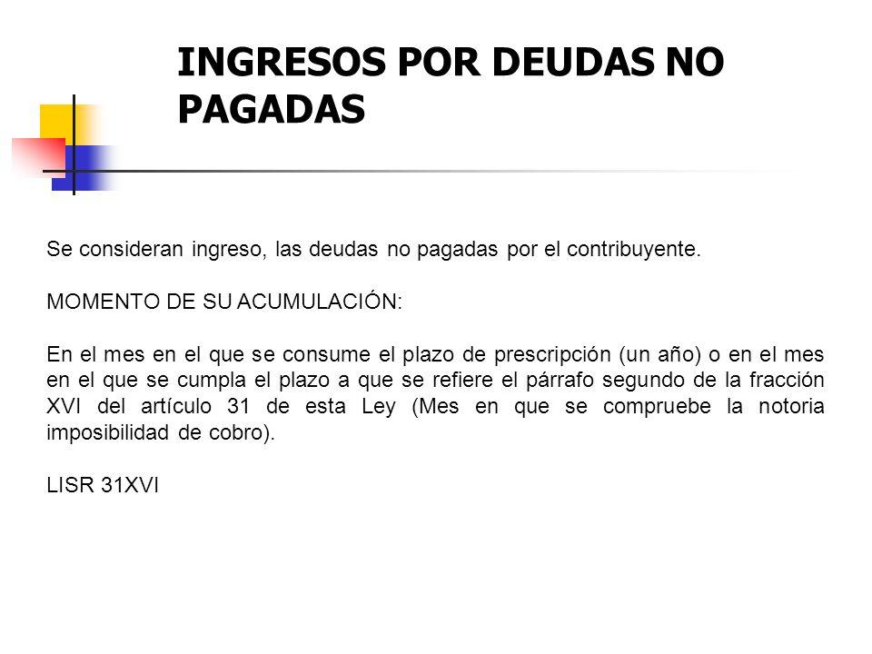 INGRESOS POR DEUDAS NO PAGADAS