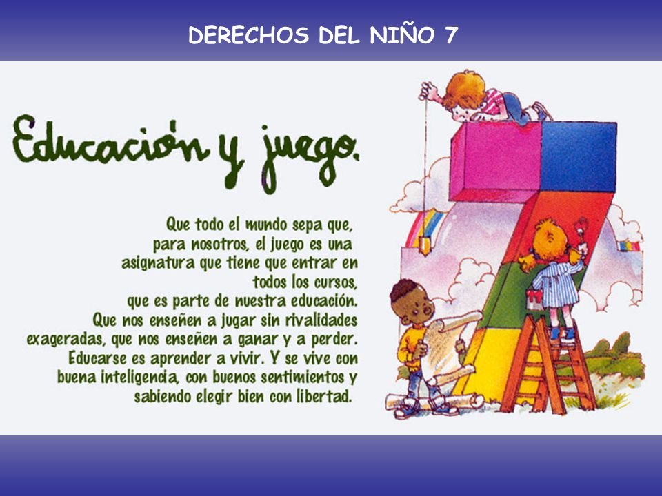 DERECHOS DEL NIÑO 7 Artículo 7º: