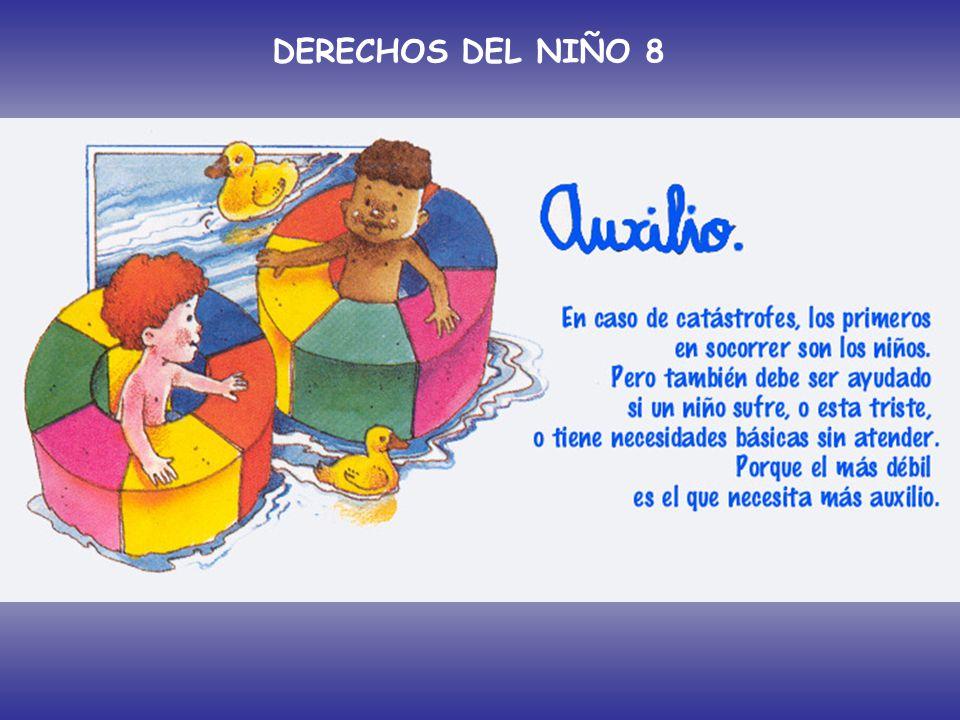 DERECHOS DEL NIÑO 8 Artículo 8º: