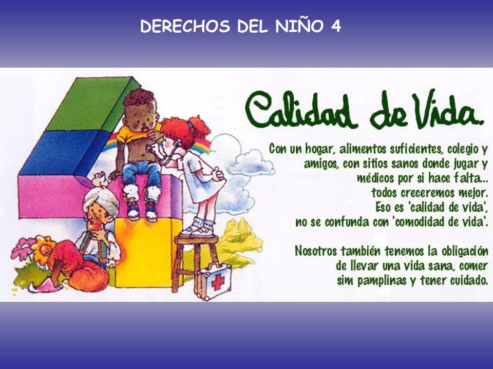 DERECHOS DEL NIÑO 4 Artículo 4º: