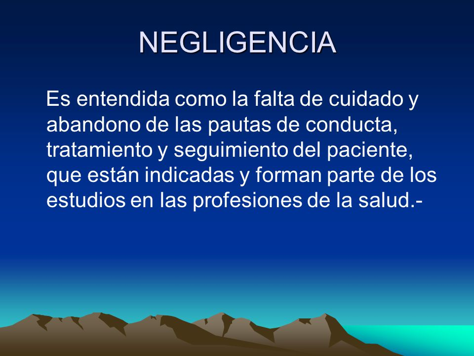 NEGLIGENCIA
