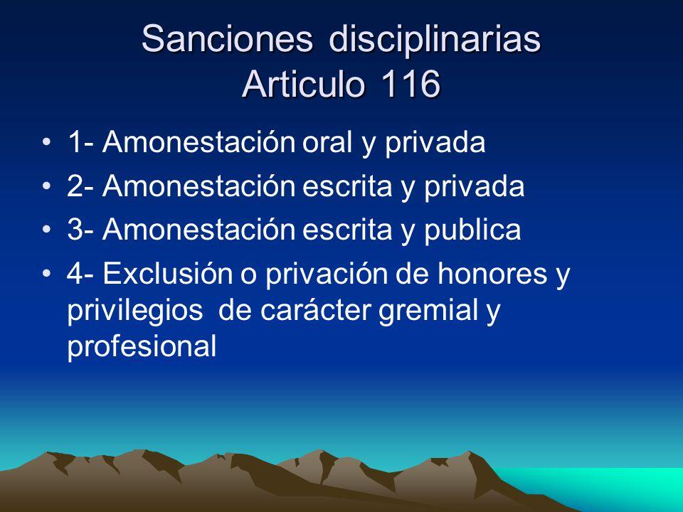 Sanciones disciplinarias Articulo 116