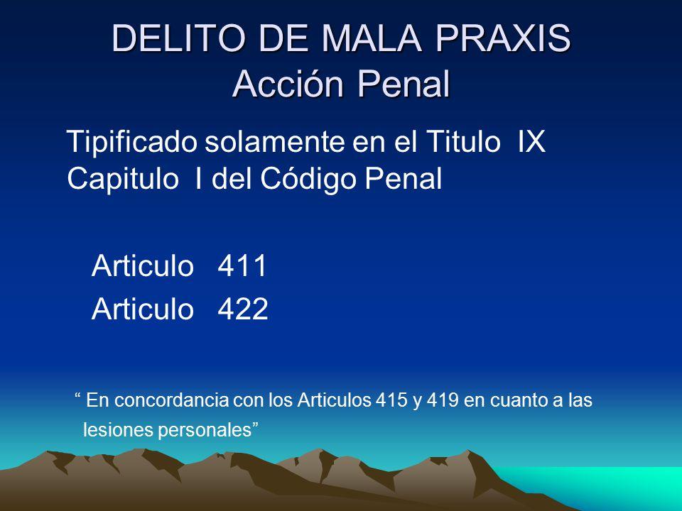 DELITO DE MALA PRAXIS Acción Penal