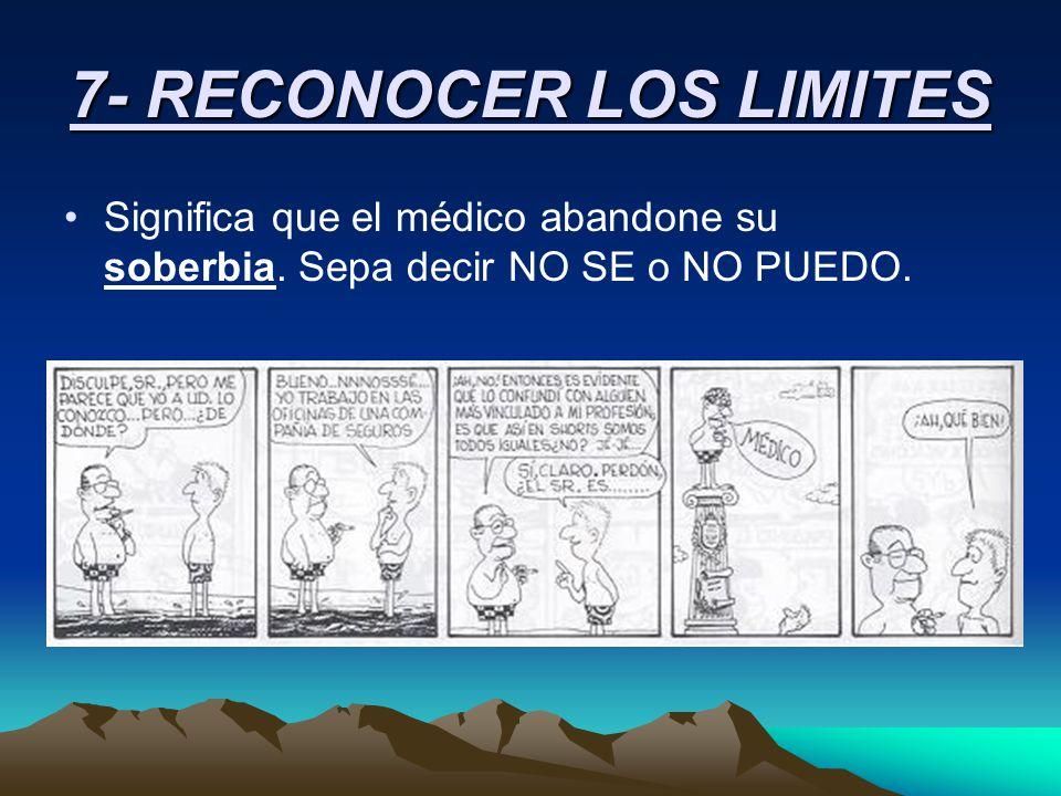 7- RECONOCER LOS LIMITES