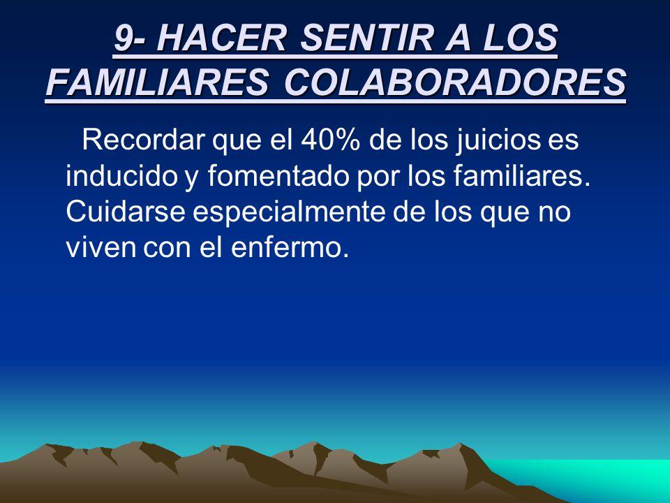 9- HACER SENTIR A LOS FAMILIARES COLABORADORES