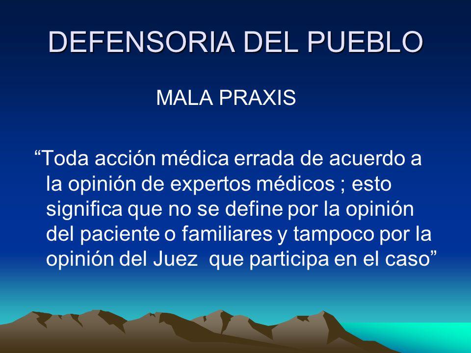 DEFENSORIA DEL PUEBLO MALA PRAXIS