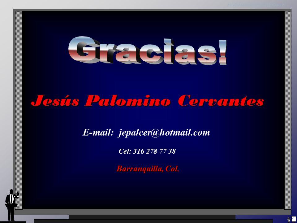 Jesús Palomino Cervantes E-mail: jepalcer@hotmail.com