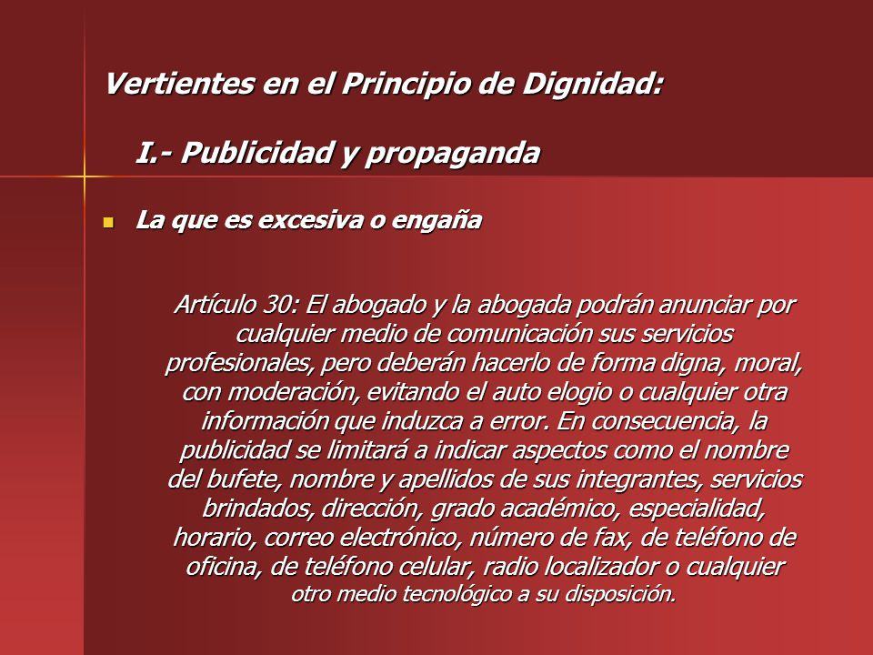 Vertientes en el Principio de Dignidad: I.- Publicidad y propaganda