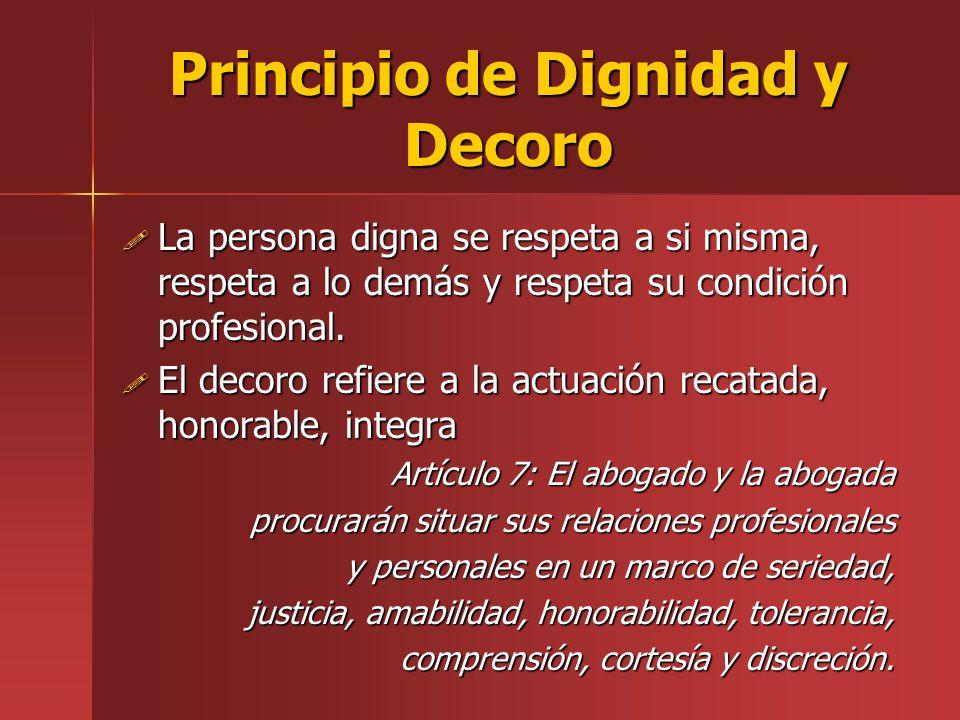 Principio de Dignidad y Decoro