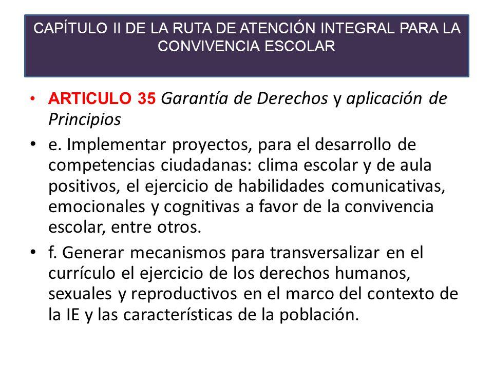 CAPÍTULO II DE LA RUTA DE ATENCIÓN INTEGRAL PARA LA CONVIVENCIA ESCOLAR