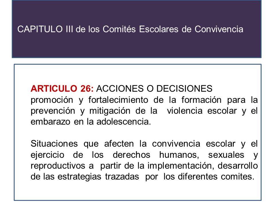 CAPITULO III de los Comités Escolares de Convivencia